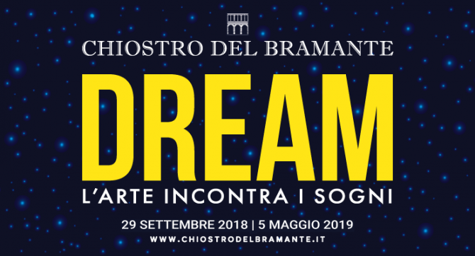 Exhibitions in Rome || DREAM – ART MEETS DREAMS